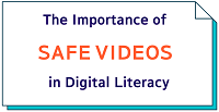safe_videos_in_digital_literacy.png